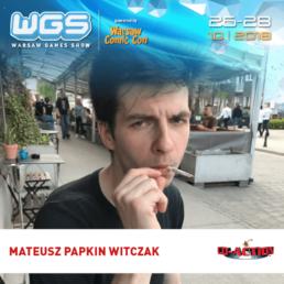 """Mateusz """"Papkin"""" Witczak"""